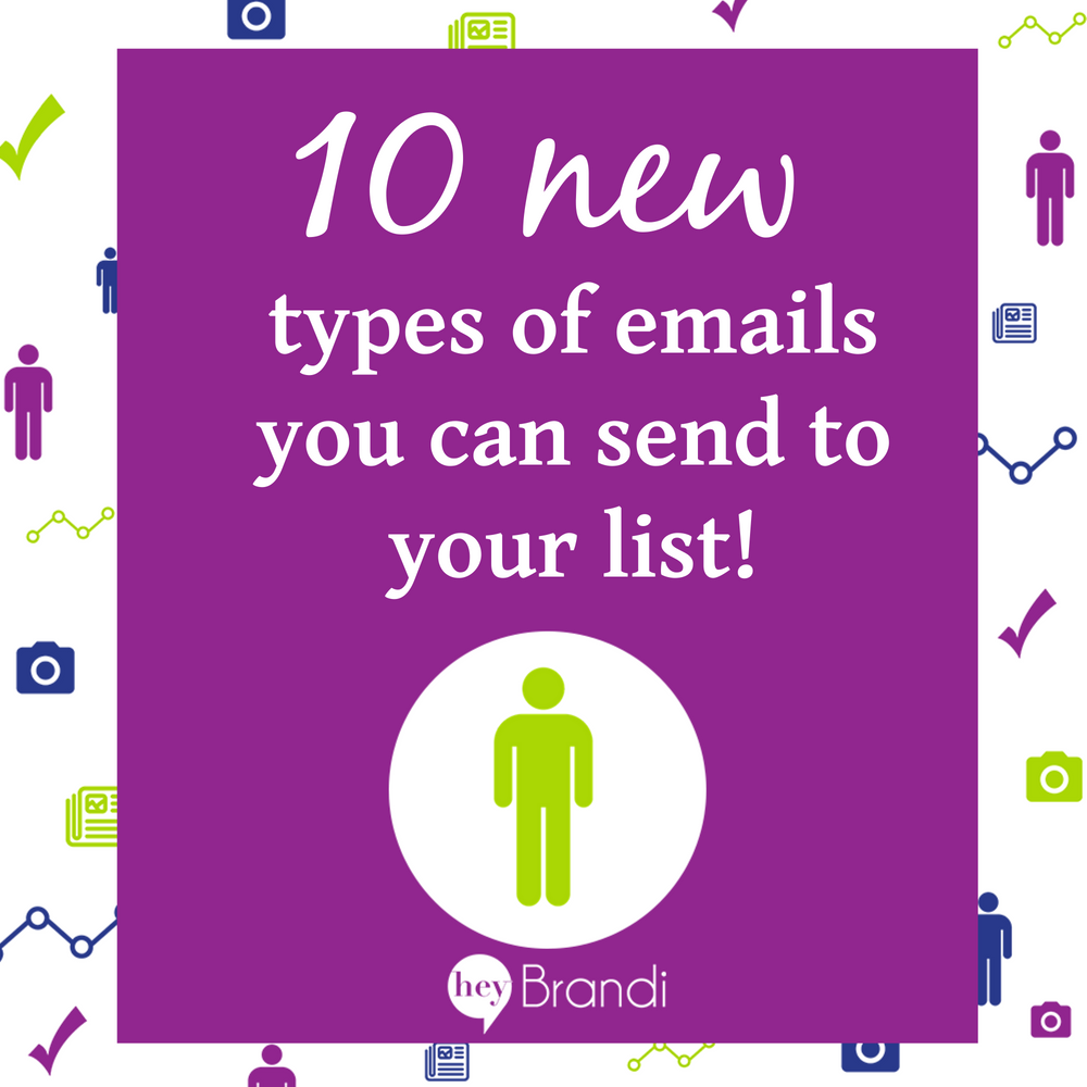 10 new types of emails you can send to your list