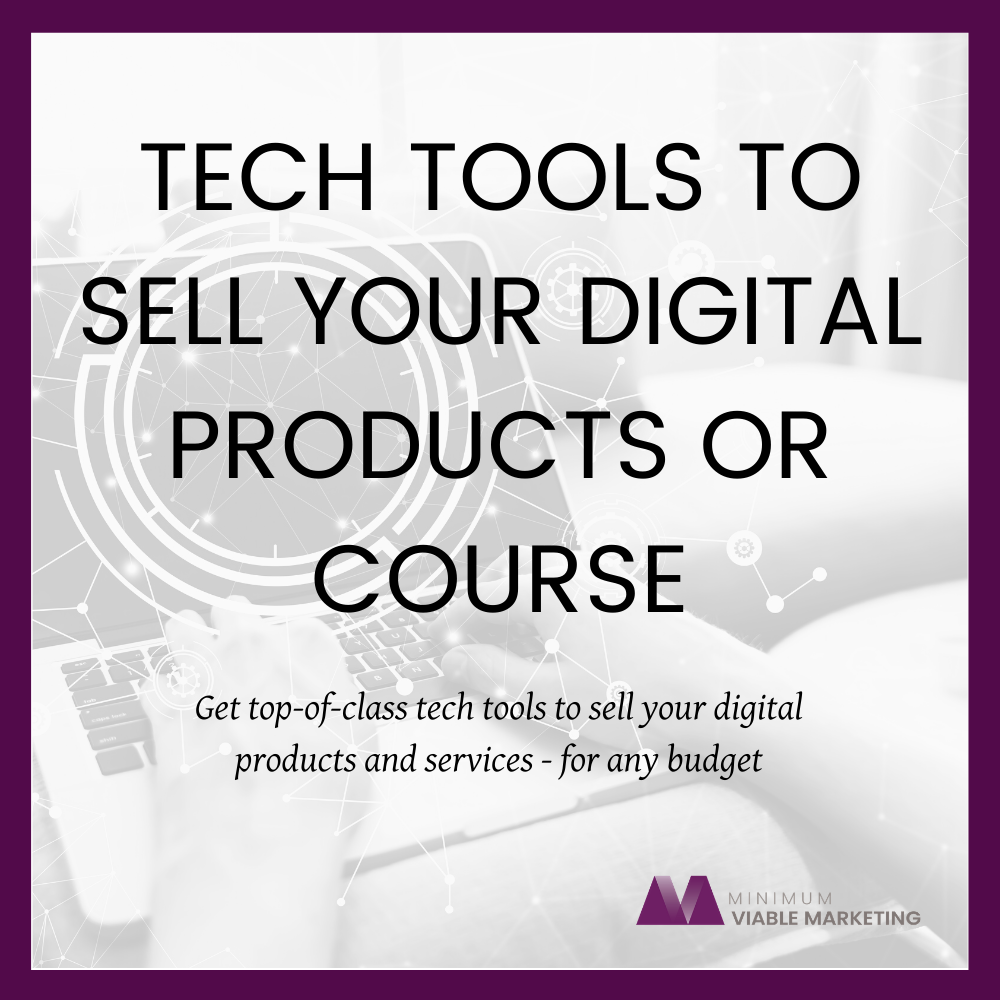 Tech Tools to Sell your Digital Products or Course